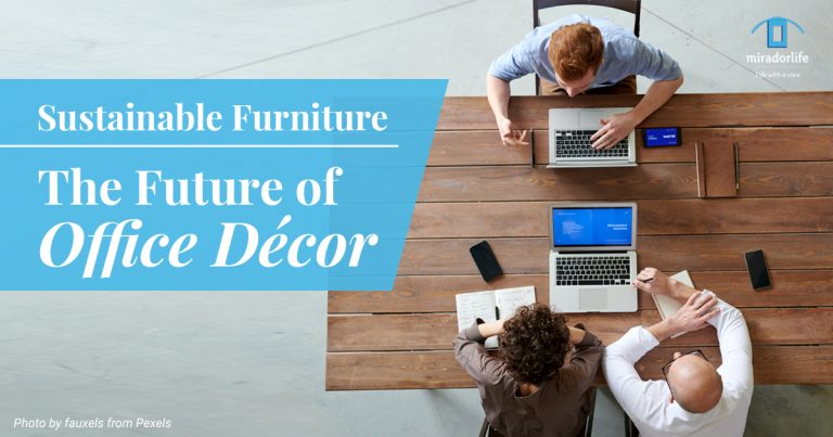 Sustainable Furniture & The Future of Office Decor